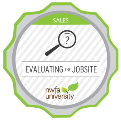 NWFA Univerity – Evaluating the Jobsite