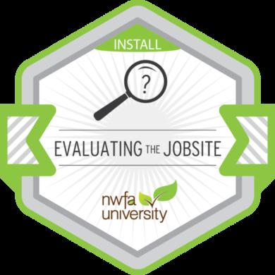 NWFA University Install – Evaluating the Jobsite
