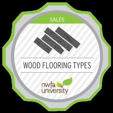 NWFA University Sales Advisor – Wood Flooring Types